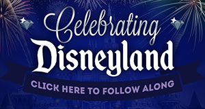 During the month of June we are celebrating Disneyland!
